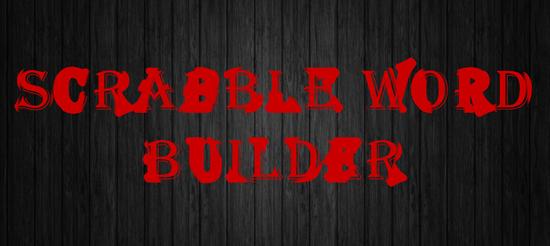 Scrabble Helper - Scrabble Word Builder | Scrabble Generator